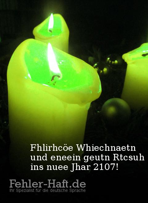 Fhlirhcöe Whiechnaetn und eneein geutn Rtcsuh ins nuee Jhar 2107!